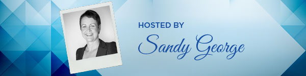 Hosted by Sandy George