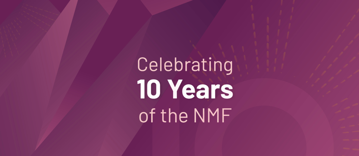 celebrating ten years of the nmf